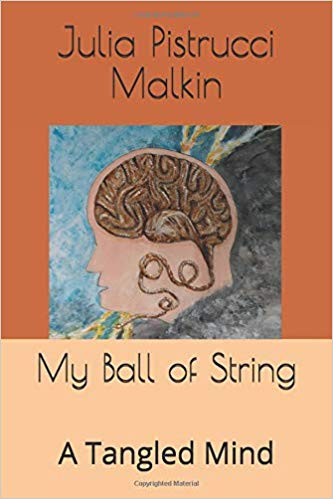My Ball of String: A Tangled Mind (Beyond Your Eyes)